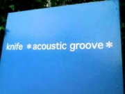 knife acoustic groove