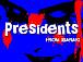 ★Presidents★