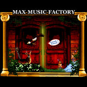 MAX MUSIC FACTORY