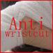 Anti wristcut.