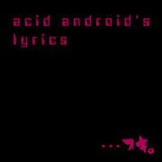 acid androidの歌詞、スキ。