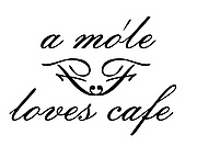 a mo'le loves cafe