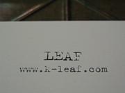 ◆LEAF◆