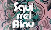 Squirrel Ainu(えぞりすくらぶ)