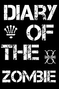 Diary Of The Zombie