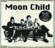 MOON CHILD 「ESCAPE」