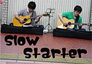 ★Slow Starter★
