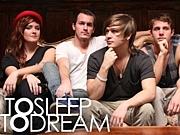 To Sleep To Dream