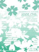 jazz me..