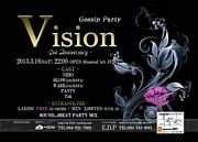 「Vision」 Gossip Party