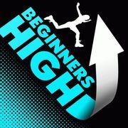 BEGINNERS HIGH