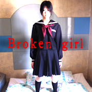 Broken girl  ブロークンガール