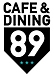 CAFE&DINING 89