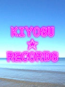 KIYOSU☆RECORDS