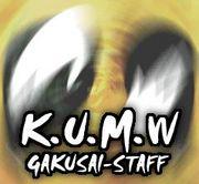 K.U.M.W-GAKUSAI-STAFF★