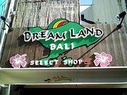 DREAM LAND ドリームランド