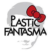 PLASTiC FANTASMA