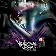 VIOLENCE TO VEGAS