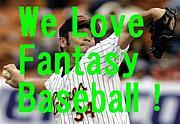 We Love Fantasy Baseball !