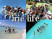 IRIE LIFE powerd by I&I