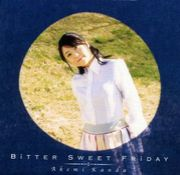 Bitter Sweet Friday