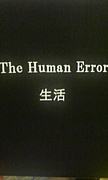 The Human Error