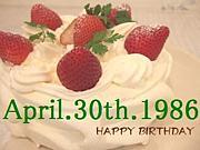 1986年4月30日生まれ☆