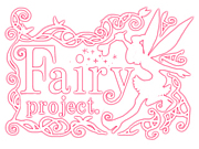 ◇Fairy project.◇