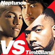 Neptunes vs Timbaland