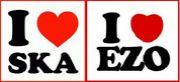 I ♡ SKA & I ♡ EZO