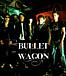 Bullet Wagon
