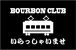 BOURBON CLUB