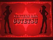WESTERN BAR  COTETSU