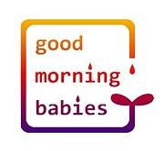 good morning babies