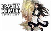 ★BRAVELY DEFAULT★