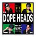 DOPE HEADS
