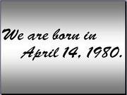 1980年4月14日生まれ!!