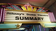 Johnny's Dome Theatre SUMMARY