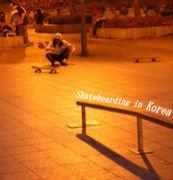 Skateboarding  in KOREA