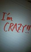 狂っています 〜I'm CRAZY!!〜
