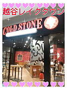 COLD STONE*越谷レイクタウン