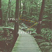 I Spell It Nature