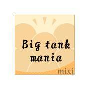 Big tank mania