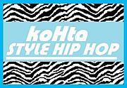 koHta's STYLE HIP HOP