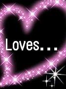 Loves...