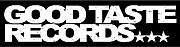 GOOD TASTE RECORDS