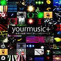 yourmusic+