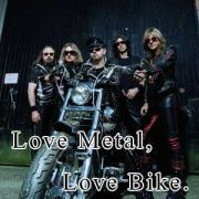 Love Metal, Love Bike.