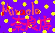 Miracle奈良店