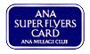 ANA Super Flyers Card (SFC)
